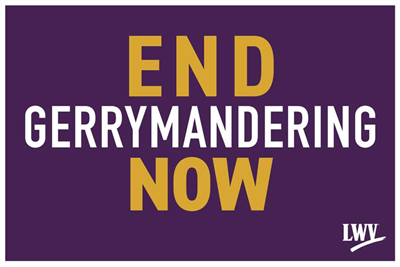 """End Gerrymandering Now"" Rally Sign"